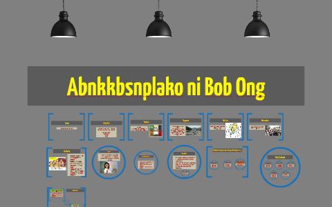 Abnkkbsnplko ni Bob Ong by Benjo Ferriols on Prezi