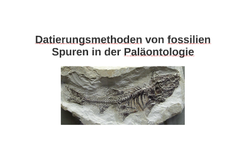 Fossilien und radiometrische Datierung