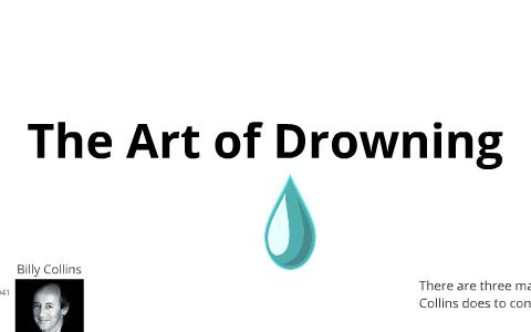 The Art Of Drowning By Jonathan Diluglio On Prezi