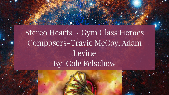 Stereo Hearts literary devices by Cole Felschow on Prezi