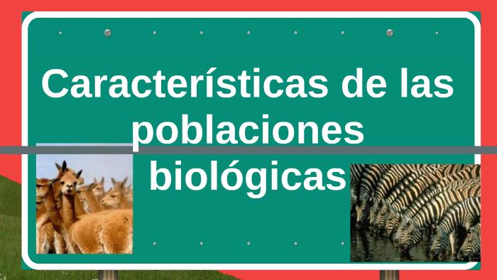 Características De Las Poblaciones Biológicas By Nora Stella