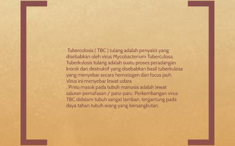 Tubercolosis Tbc Tulang Adalah Penyakit Yang Disebabkan By Willy