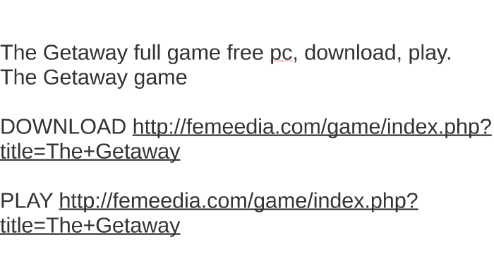 The getaway: black monday full game free pc, download, play. The.