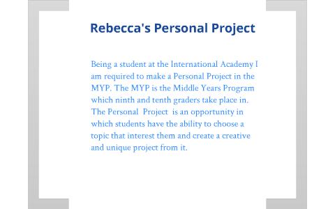 Rebecca S Personal Project By Rebecca Green