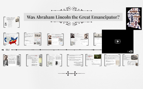 does lincoln deserve to be called the great emancipator