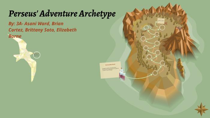perseus 39 adventure archetype by asani10 ward on prezi