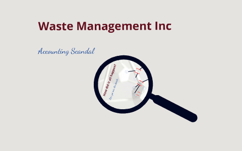waste management accounting scandal summary