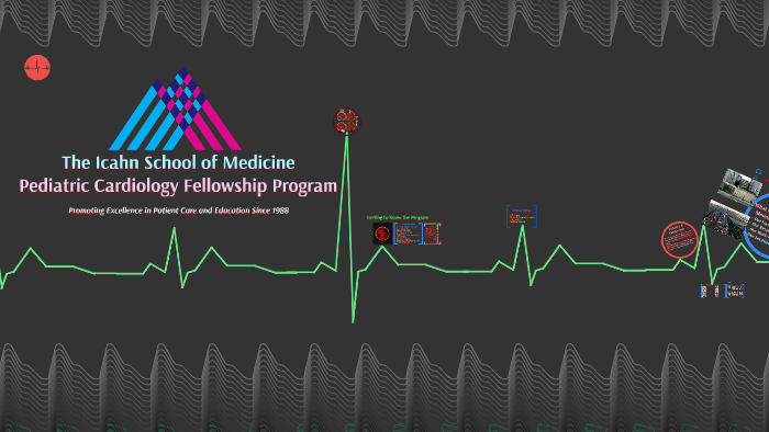 The Icahn School of Medicine Pediatric Cardiology Fellowship