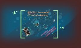 iRICELL Automated Urine Analyzers by Liudmila Belonogov on Prezi
