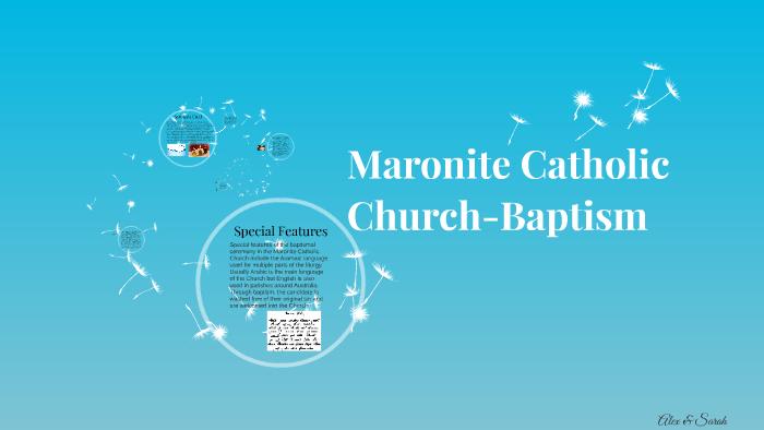 Maronite Catholic Church-Baptism by lillian jo on Prezi