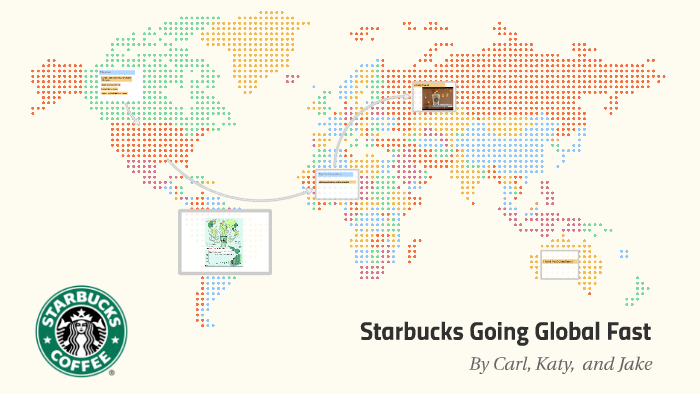 starbucks going global fast