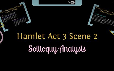 Act 3 Scene 2 Hamlet By Dana Mangente On Prezi