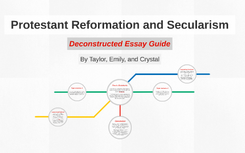 protestant reformation and secularism by emily dean on prezi