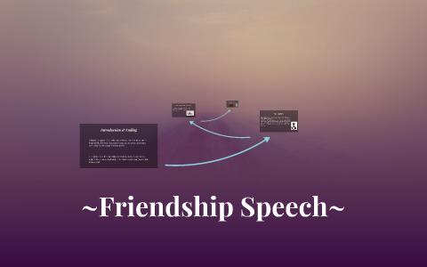 Friendship Speech~ by Taylor Carter on Prezi