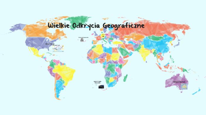 Wielkie odkrycia geograficzne by Maja Krzyżańska on Prezi