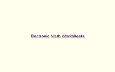 Electronic Math Worksheets by Stephanie Diehl on Prezi