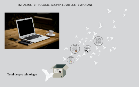 Impactul tehnologiei asupra comunicarii