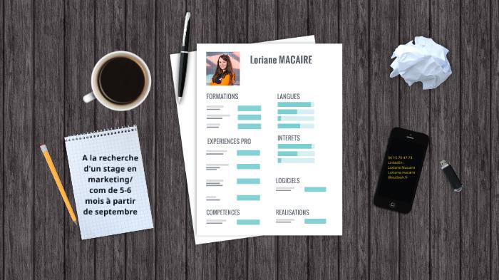 CV by Loriane Macaire on Prezi Next