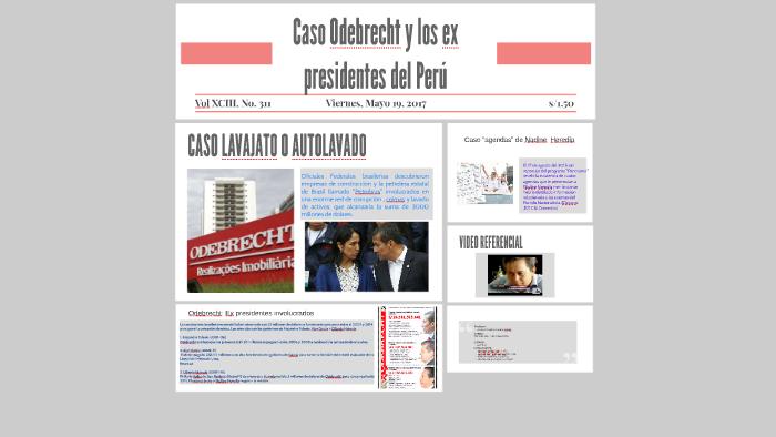 Caso Odebrecht Humala y Heredia by Luisa Manavi C on Prezi