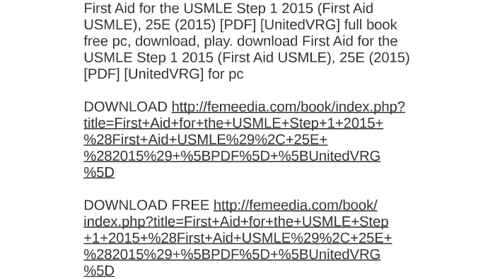 First Aid For The Usmle Step 1 2015 First Aid Usmle 25e By