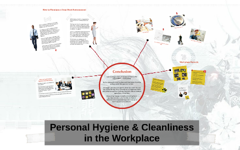 Personal Hygiene & Cleanliness in the Workplace by Ahmed