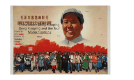Deng Xiaoping And The Four Modernisations By Sara Anis