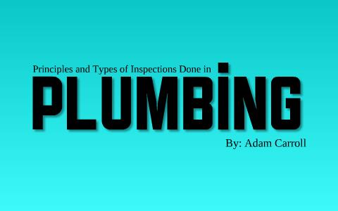 Plumbing Presentation by Adam Carroll on Prezi