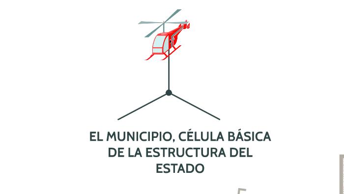 El Municipio Célula Básica De La Estructura Del Estado By
