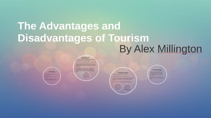 advantages and disadvantages of tourism