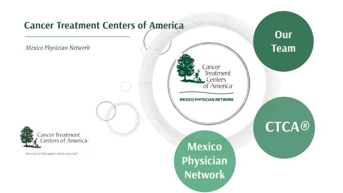 Cancer Treatment Centers of America by Marianna Malo on Prezi Next
