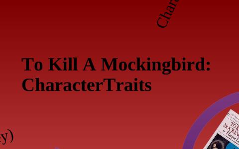 to kill a mockingbird atticus character traits