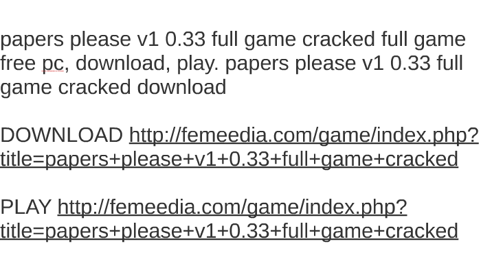 papers please download full version