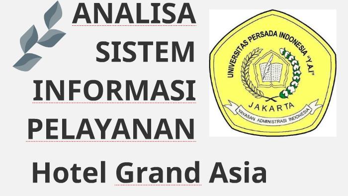Sistem Informasi Pelayanan Hotel By Ilham Gewwe On Prezi