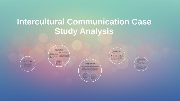 intercultural communication case study