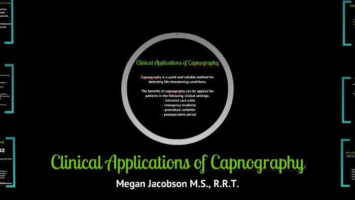 Clinical Applications of Capnography by Megan Jacobson on Prezi
