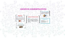 Archivos Administrativos By Luisa Fernanda Cifuentes Lopez