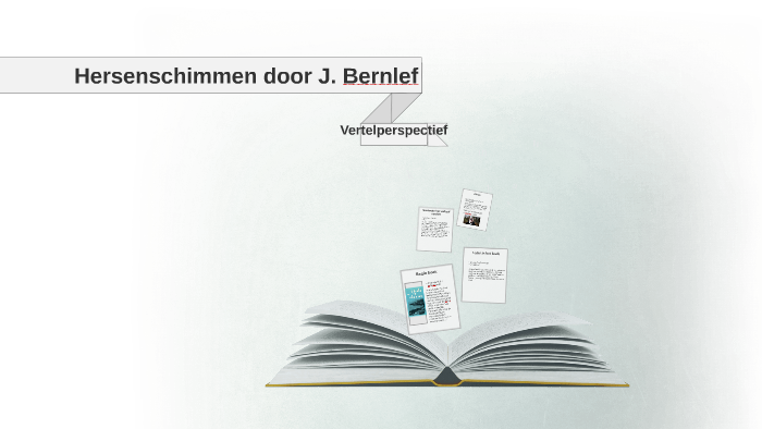 Hersenschimmen Door J Bernlef By Alyah Rivière On Prezi
