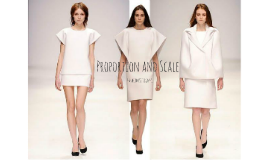 Proportion And Scale In Fashion By Sarah Villedas