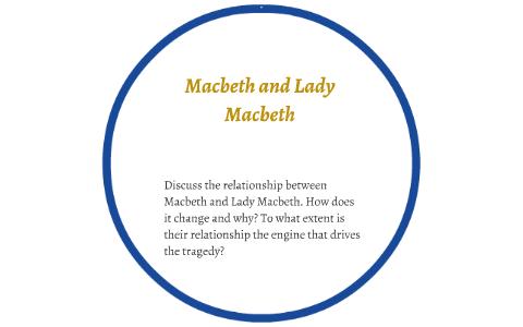 macbeth relationship with lady macbeth essay