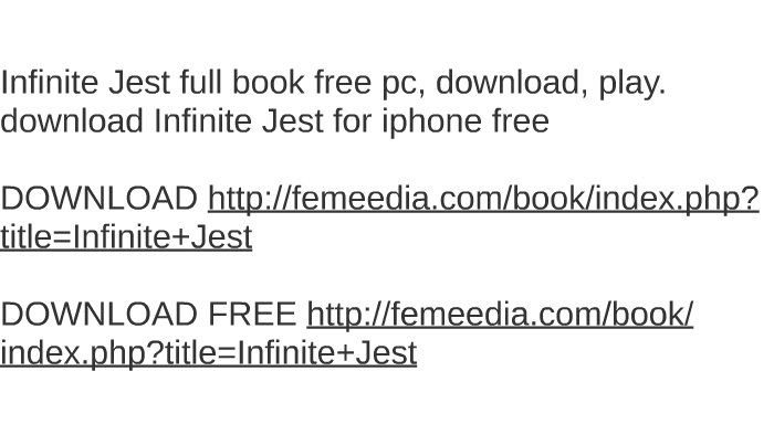 Infinite Jest Full Book Free Pc Download Play Download In By