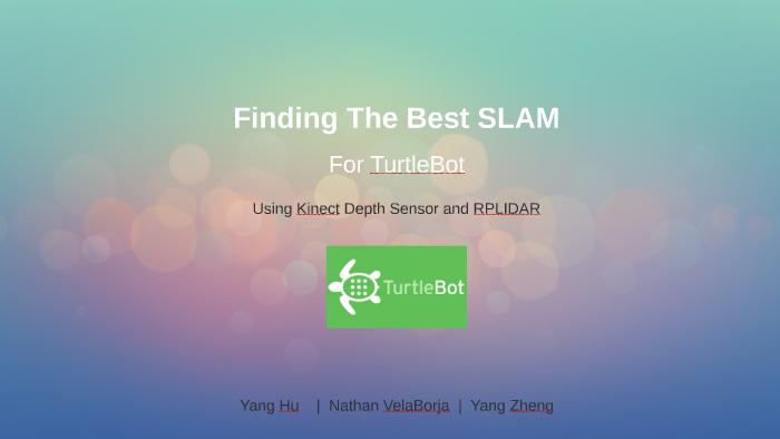 Finding The Best SLAM by Nathan VelaBorja on Prezi
