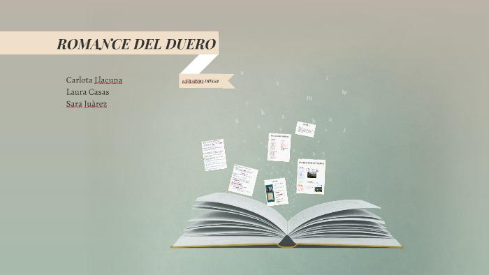 Romance Del Duero By Carlota Llacuna On Prezi