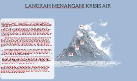 Langkah Menangani Krisis Air By Irfan Aniq