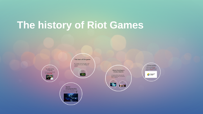 The history of Riot Games by Daniel Rappi on Prezi