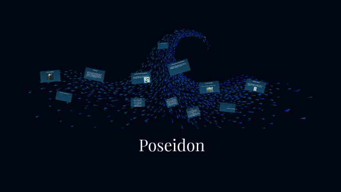 Poseidon by Phoebe Duval on Prezi
