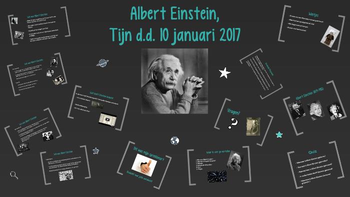 Spreekbeurt Albert Einstein By Tijn Willems On Prezi
