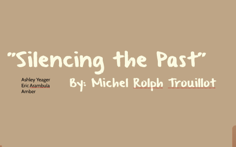 silencing the past summary