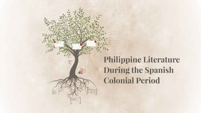 Philippine Literature During the Spanish Colonial Period by