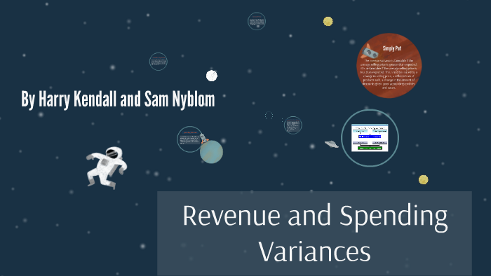 Revenue and Spending Variances by hg kendall on Prezi