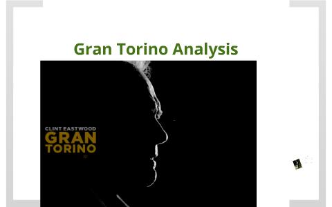 gran torino analysis